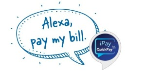 Alexa, pay my bill.  iPay QuickPay image.